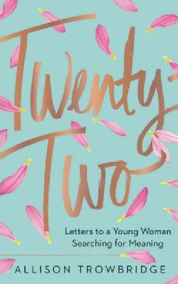 Twenty-two: Letters to a Young Woman Searching for Meaning; Library Edition (CD-Audio)
