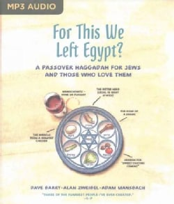 For This We Left Egypt?: A Passover Haggadah for Jews and Those Who Love Them (CD-Audio)