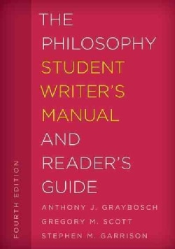 The Philosophy Student Writer's Manual and Reader's Guide (Hardcover)