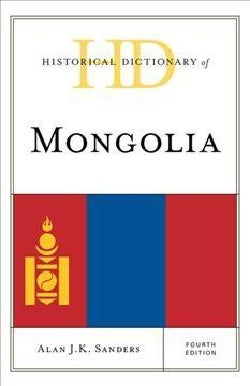 Historical Dictionary of Mongolia (Hardcover)