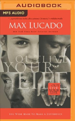 Outlive Your Life: You Were Made to Make a Difference (CD-Audio)