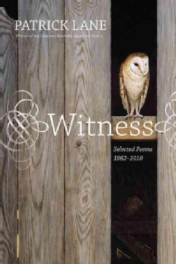 Witness: Selected Poems 1962-2010 (Paperback)