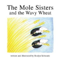 The Mole Sisters and the Wavy Wheat (Paperback)