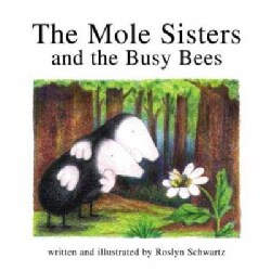The Mole Sisters and the Busy Bees (Paperback)