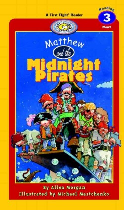 Matthew and the Midnight Pirates (Hardcover)