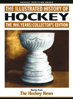 The Illustrated History of Hockey: The NHL Years (Paperback)