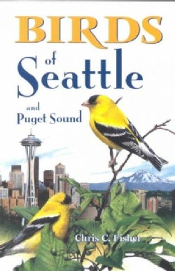 Birds of Seattle and Puget Sound (Paperback)