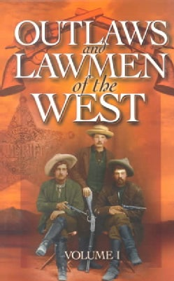 Outlaws and Lawmen of the West (Paperback)
