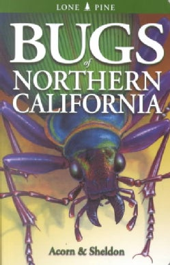 Bugs of Northern California (Paperback)