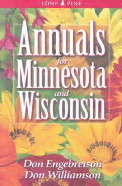 Annuals for Minnesota & Wisconsin (Paperback)