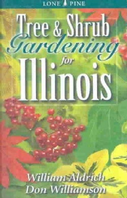 Tree & Shrub Gardening for Illinois (Paperback)
