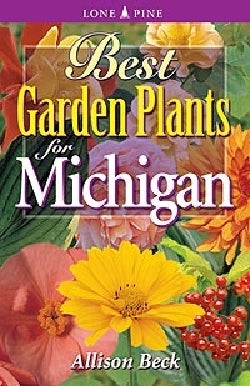 Best Garden Plants For Michigan (Paperback)