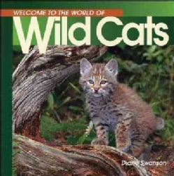 Welcome to the World of Wild Cats (Paperback)