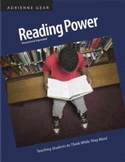 Reading Power: Teaching Students to Think While They Read (Paperback)