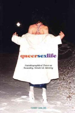 Queersexlife: Autobiographical Notes on Sexuality, Gender and Identity (Paperback)