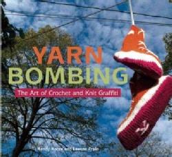 Yarn Bombing: The Art of Crochet and Knit Graffiti (Paperback)