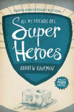 All My Friends Are Superheroes (Paperback)