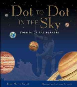 Dot to Dot in the Sky: Stories of the Planets (Paperback)