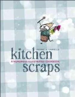 Kitchen Scraps (Paperback)