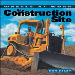 At a Construction Site (Paperback)