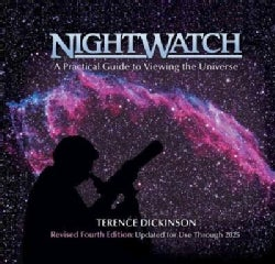 Nightwatch: A Practical Guide to Viewing the Universe : Revised and Updated (Hardcover)