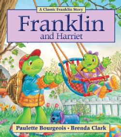 Franklin and Harriet (Paperback)