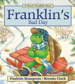 Franklin's Bad Day (Paperback)