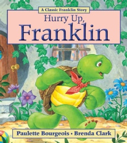 Hurry Up, Franklin (Paperback)