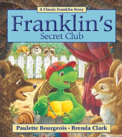 Franklin's Secret Club (Paperback)