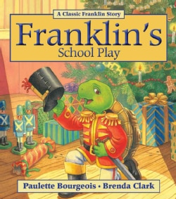 Franklin's School Play (Paperback)
