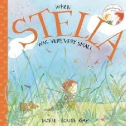 When Stella Was Very, Very Small (Paperback)