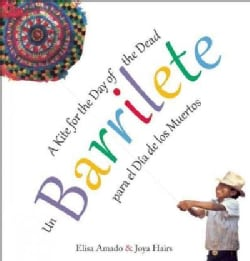 Un barrilete / Barrilete: Para el Dia de los Muertos / A Kite for the Day of the Dead (Paperback)