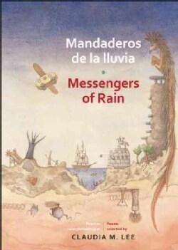 Mandaderos de la lluvia / Messengers of Rain: Poemas De America Latina / Poems of Latin America (Paperback)