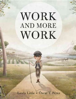 Work and More Work (Hardcover)