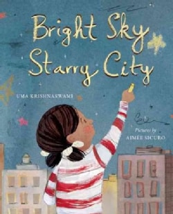 Bright Sky, Starry City (Hardcover)
