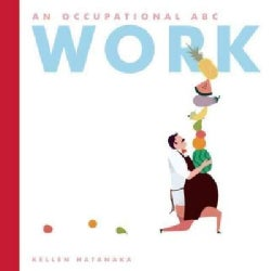 Work: An Occupational ABC (Hardcover)
