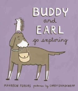 Buddy and Earl Go Exploring (Hardcover)