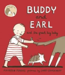 Buddy and Earl and the Great Big Baby (Hardcover)