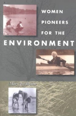 Women Pioneers for the Environment (Paperback)