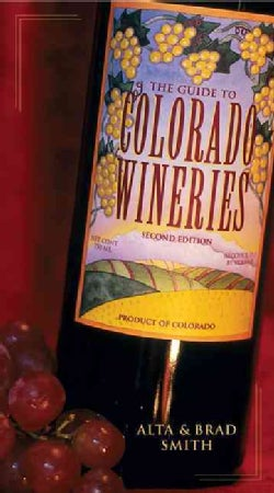 Guide to Colorado Wineries (Paperback)