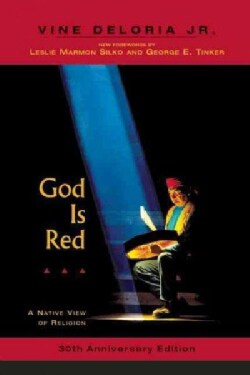 God Is Red: A Native View of Religion (Paperback)