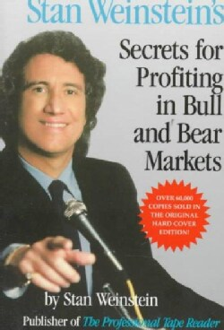 Stan Weinstein's Secrets for Profiting in Bull and Bear Markets (Paperback)