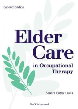 Elder Care in Occupational Therapy (Hardcover)