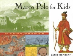 Marco Polo for Kids: His Marvelous Journey to China: 21 Activities (Paperback)