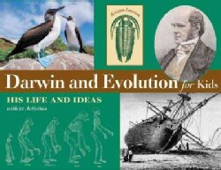 Darwin and Evolution for Kids: His Life and Ideas, With 21 Activities (Paperback)