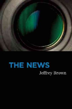 The News: Poems (Paperback)