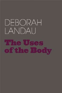 The Uses of the Body (Paperback)