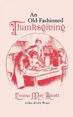 An Old Fashioned Thanksgiving (Paperback)