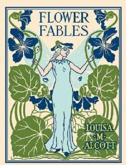 Flower Fables (Hardcover)