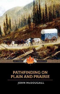 Pathfinding on Plain And Prairie (Paperback)